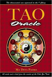 Tao Oracle: An Illuminated New Approach to the I Ching. Ma Deva Padma