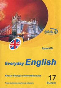 Everyday English. Выпуск 17 (аудиокурс на CD)