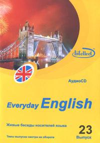 Everyday English. Выпуск 23 (аудиокурс на CD)