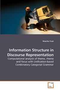 Information Structure in Discourse Representation, Maarika Traat
