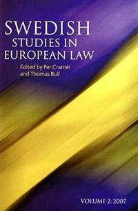 Swedish Studies in European Law - Volume 2, 2007 ( 9781841136561 )