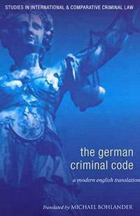 The German Criminal Code ( 9781841138312 )