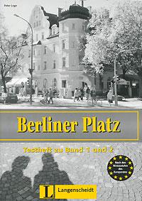 Berliner Platz: Testheft zu Band 1 und 2 (+ CD-ROM)