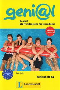 Geni@l: Deutsch als Fremdsprache fur Jugendliche: Ferienheft A2 (+ CD)