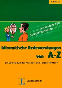Idiomatische Redewendungen von A-Z