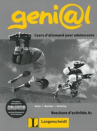 Geni@l: Cours d'allemand pour adolescents: Brochure d'activites A1