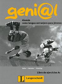 Geni@l: Aleman como lengua extranjera para jovenes: Libro de ejercicios A1