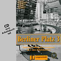 Berliner Platz 3: Deutsch im Alltag fur Erwachsene (аудиокурс на CD) ( 978-3-468-47876-5, 3-468-47876-3 )