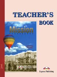 Mission 1: Teacher's Book