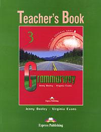 Grammarway 3: Teacher's Book