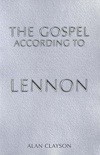 The Gospel According to Lennon