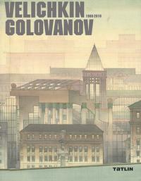 Velichkin: Golovanov: 1988-2010 / Величкин. Голованов. 1988-2010 ( 978-5-903433-29-2 )