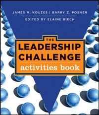 The Leadership Challenge: Activities Book (J-B Leadership Challenge: Kouzes/Posner)