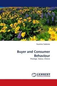 Buyer and Consumer Behaviour: Prestige, Status, Choice