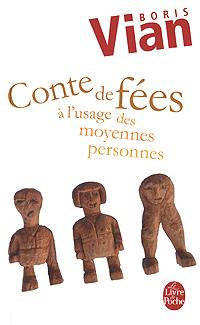Отзывы о книге Contes de fees a l'usage des moyennes personnes