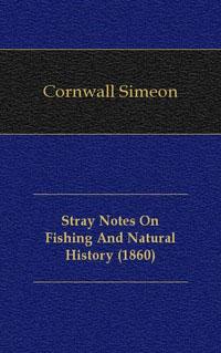 Stray Notes On Fishing And Natural History