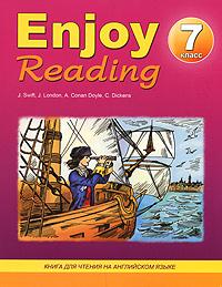 Enjoy Reading / Книга для чтения. 7 класс