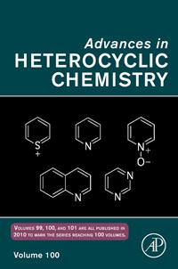 Advances in Heterocyclic Chemistry,100