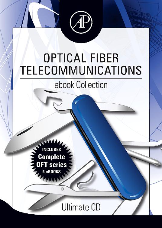 Optical Fiber Telecommunications ebook Collection