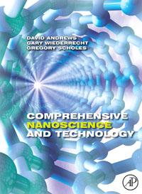 Comprehensive Nanoscience and Technology, Five-Volume set