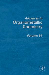 Advances in Organometallic Chemistry,57