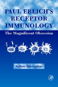 Paul Ehrlich's Receptor Immunology: