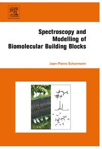 Spectroscopy and Modeling of Biomolecular Building Blocks