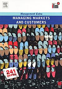 Managing Markets & Customers