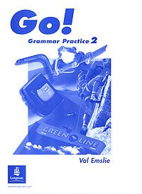 Go! Grammar Practice 2