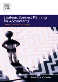 Strategic Business Planning for Accountants, Dimitris N. Chorafas