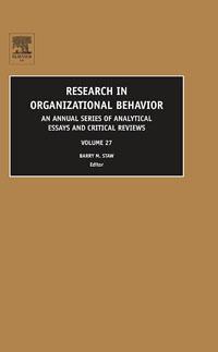Research in Organizational Behavior,27 ( 9780762313358 )