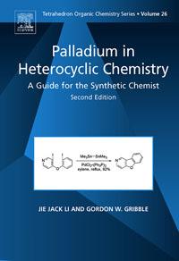 Palladium in Heterocyclic Chemistry,26