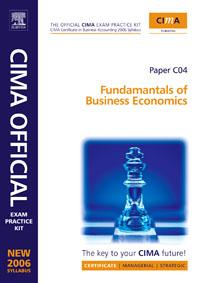 CIMA Exam Practice Kit Fundamentals of Business Economics