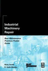 Industrial Machinery Repair ( 9780750676212 )