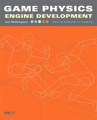 Game Physics Engine Development, Ian Millington