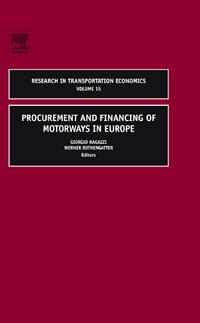 Procurement and Financing of Motorways in Europe,15 ( 9780762312320 )