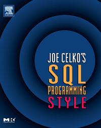 Joe Celko\'s SQL Programming Style ( 9780120887972 )