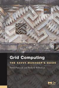 Grid Computing ( 9780127425030 )