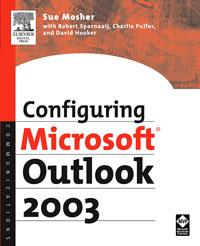 Купить Configuring Microsoft Outlook 2003, Sue Mosher