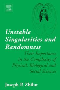 Unstable Singularities and Randomness