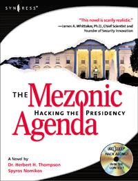 The Mezonic Agenda: Hacking the Presidency