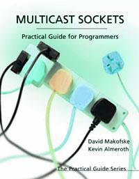 Multicast Sockets ( 9781558608467 )