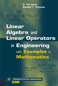 Linear Algebra and Linear Operators in Engineering,3
