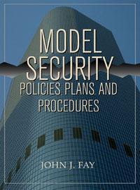 Model Security Policies, Plans and Procedures