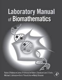 Laboratory Manual of Biomathematics ( 9780123740229 )