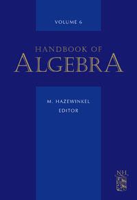 Handbook of Algebra,6