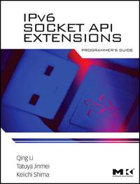 IPv6 Socket API Extensions: Programmer\'s Guide ( 9780123750761 )