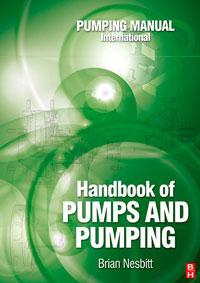 Handbook of Pumps and Pumping