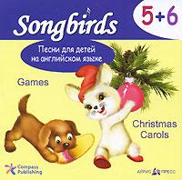 Песни для детей на английском языке. 5+6. Games. Christmas Carols (аудиокнига CD)
