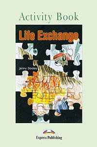 Life Exchange: Activity Book